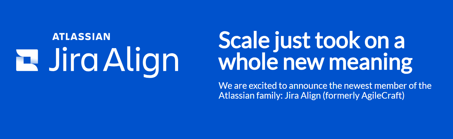 Jira Align, scalable solutions, Atlassian