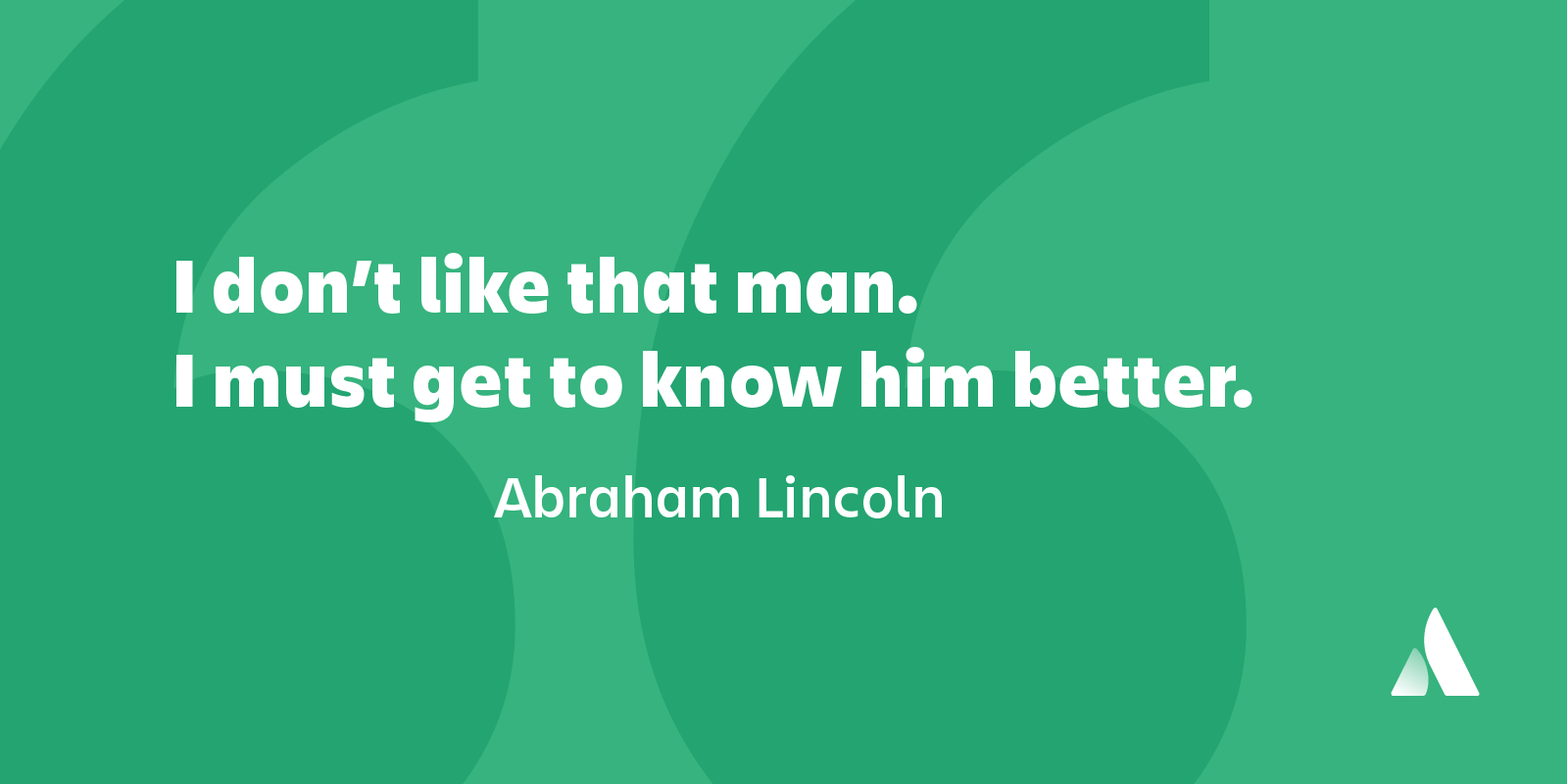 Atlassian quotes, Abraham Lincoln quotes