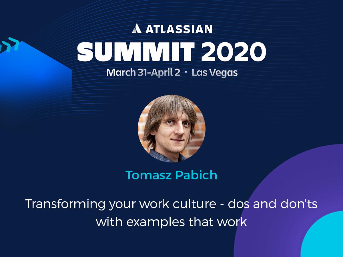 Tomasz Pabich at Atlassian Summit 2020