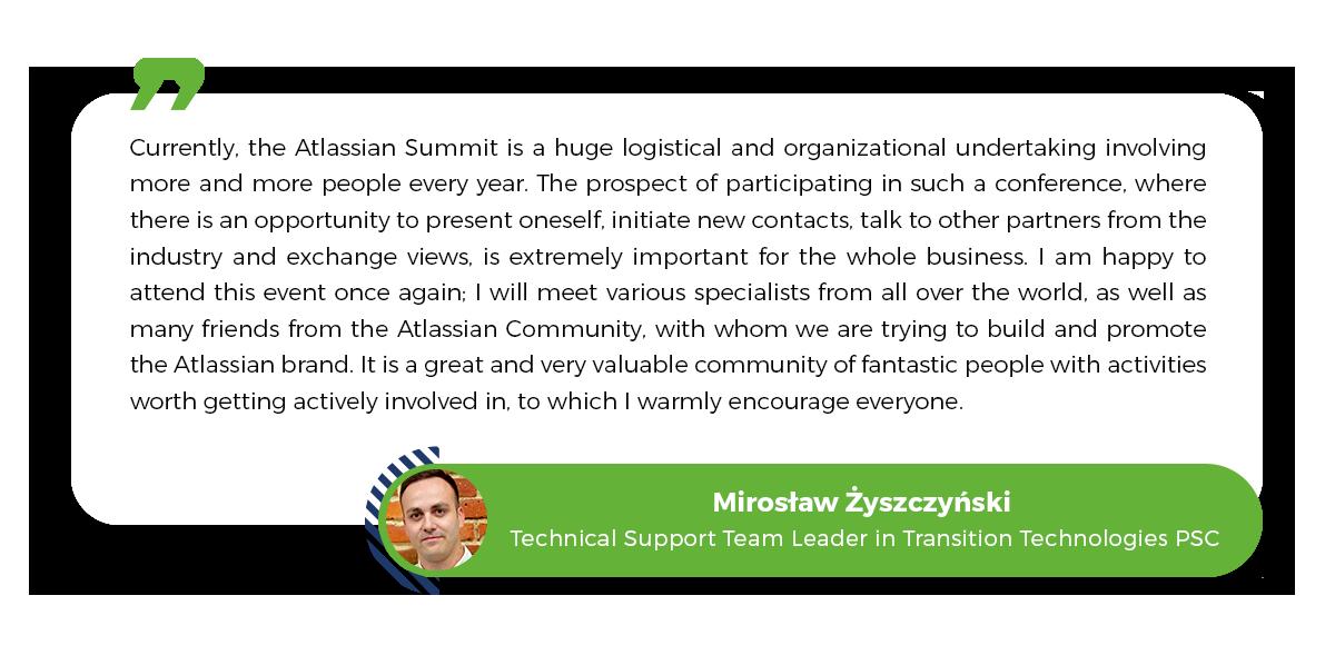 Mirosław Żyszczyński, Transition Technologies PSC, Atlassian Community