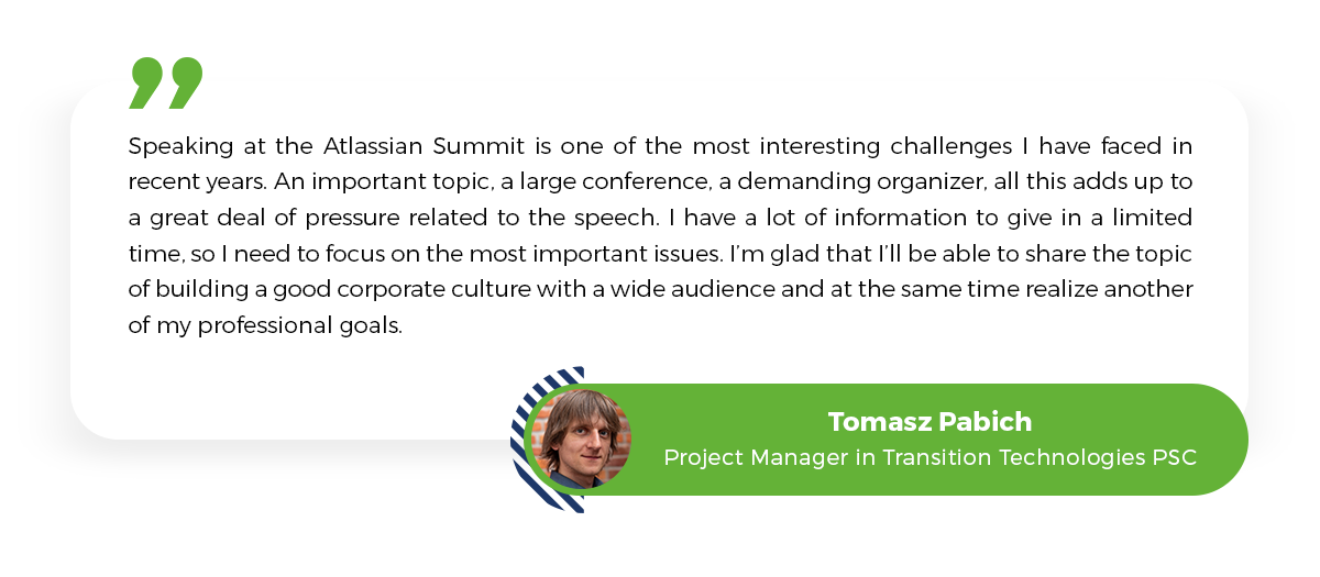 Tomasz Pabich, Transition Technologies PSC, Atlassian Summit 2020, Project Manager