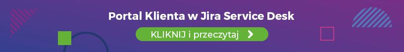 Portal Klienta w Jira Service Desk, rozwiązanie atlassian, dla firm